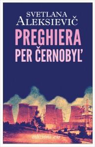 Preghiera per Chernobyl